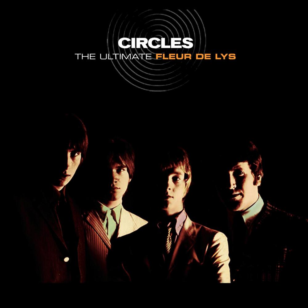 Fleur De Lys - Circles - The Ultimate Fleur De Lys