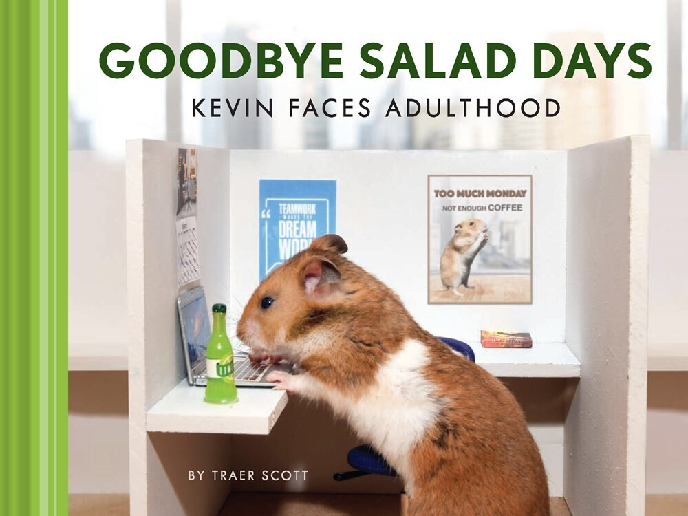 Traer Scott - Goodbye Salad Days: Kevin Faces Adulthood