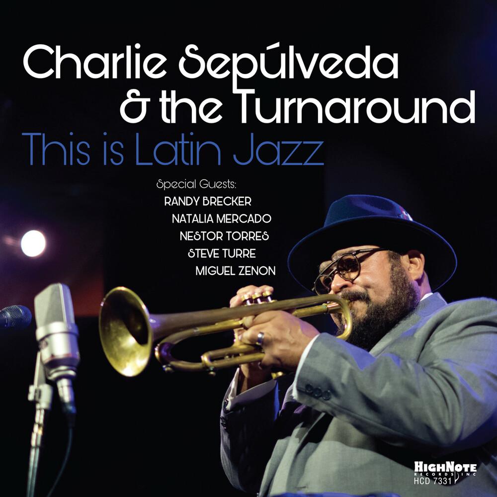 Charlie Sepulveda - This Is Latin Jazz
