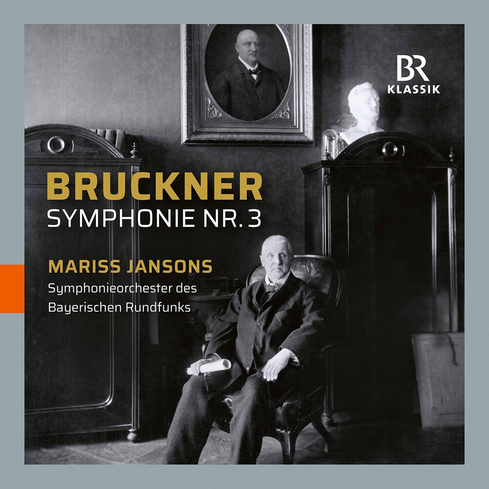 Bruckner / Jansons - Symphony 3