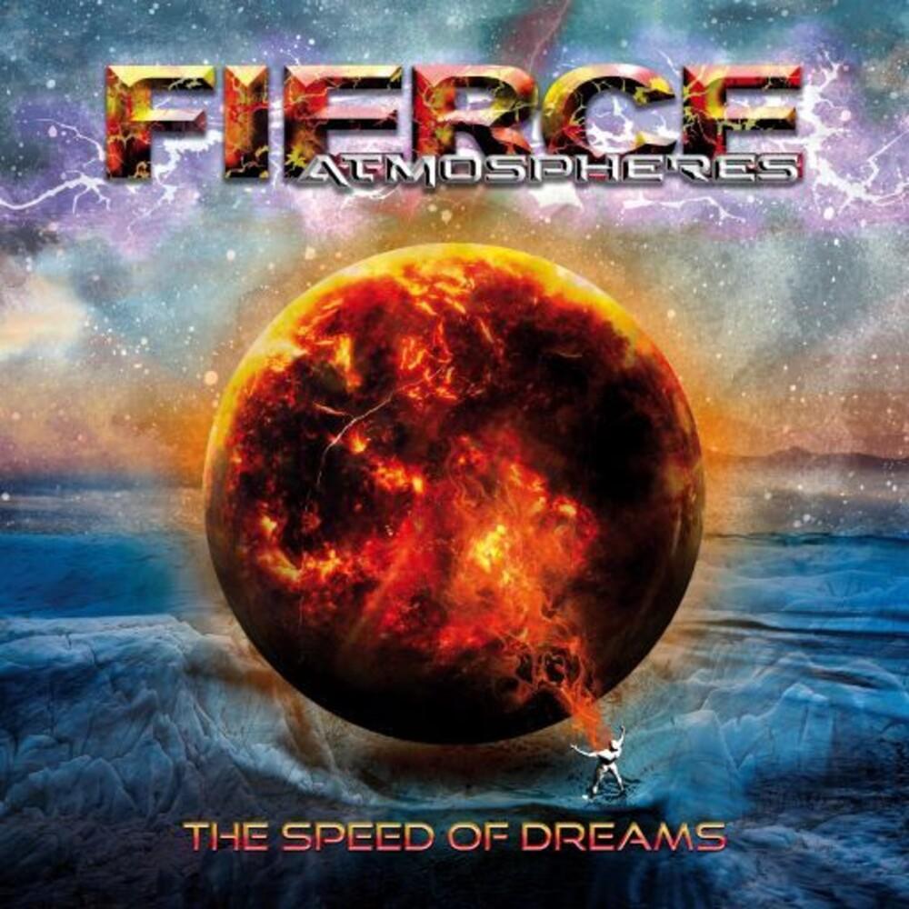 Fierce Atmospheres - Speed Of Dreams