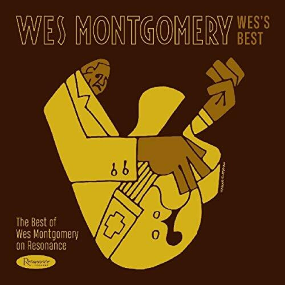 Wes Montgomery - Wes's Best: The Best Of Wes Montgomery On Resonanc