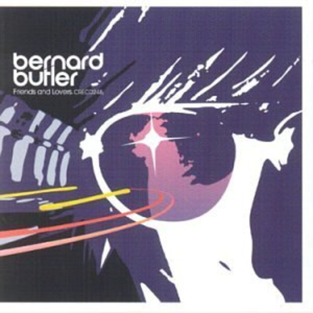 Bernard Butler - Friends & Lovers (Hol)