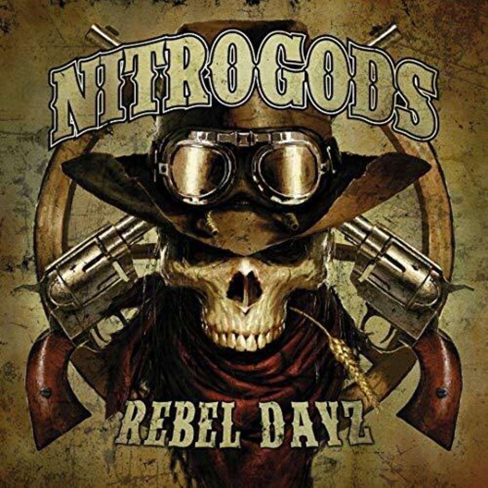 Nitrogods - Rebel Dayz (Uk)