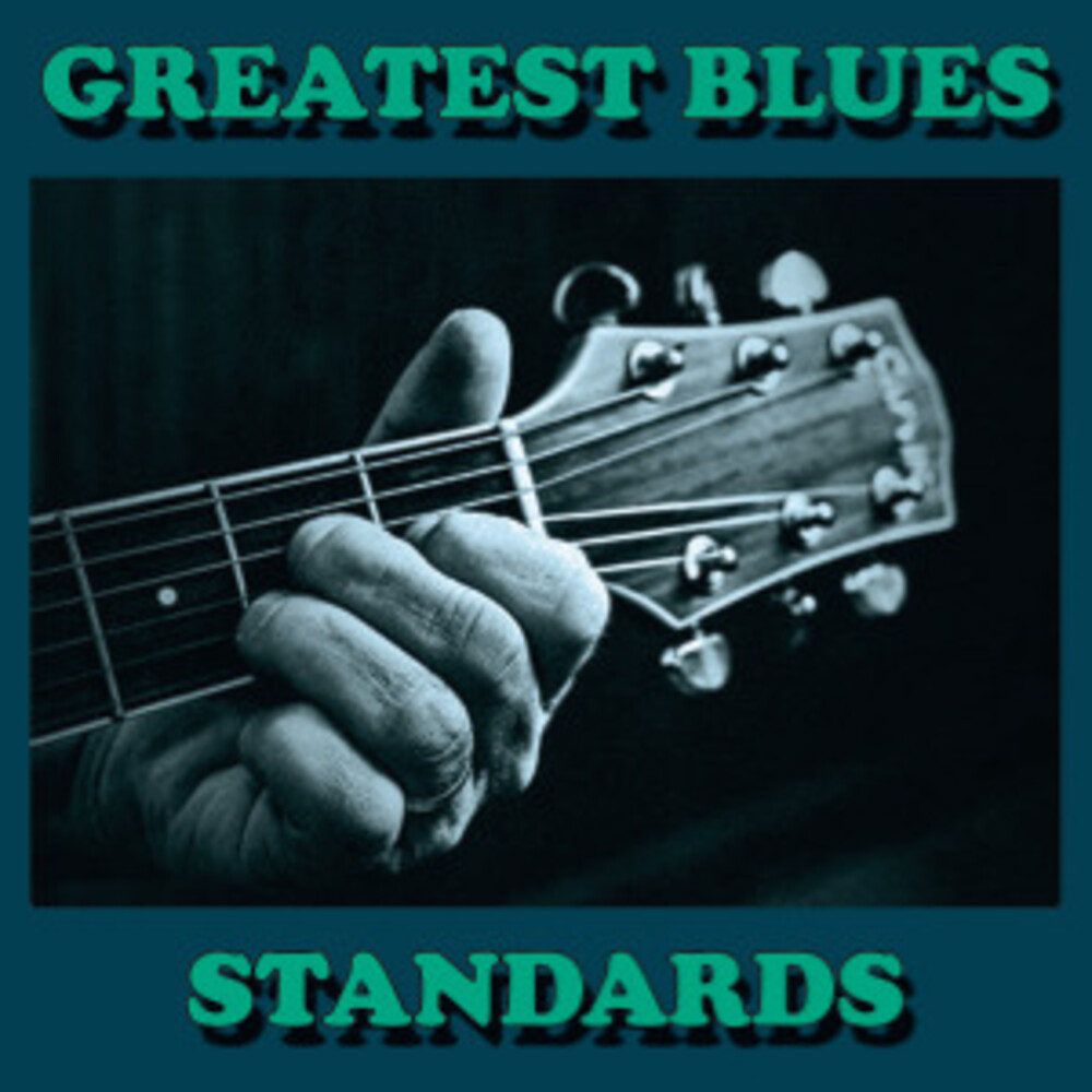 Greatest Blues Standards / Various - Greatest Blues Standards / Various