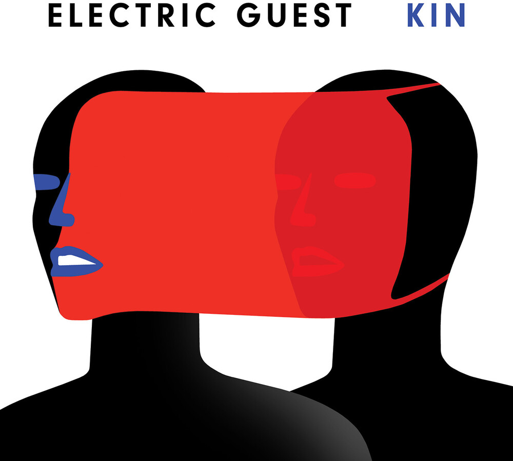 Electric Guest - Kin