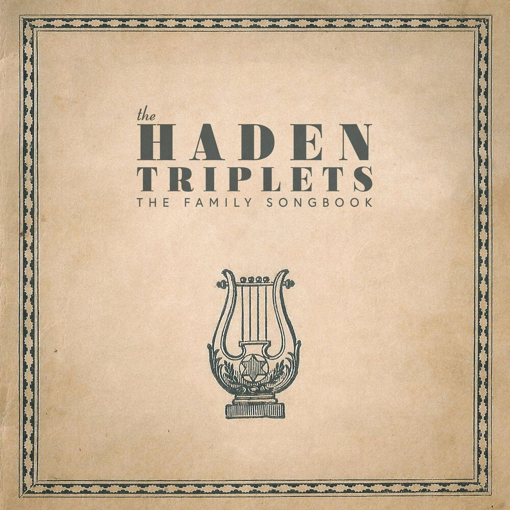 The Haden Triplets - The Family Songbook