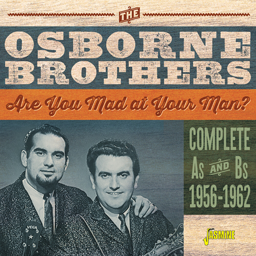 Osborne Brothers - Are You Mad At Your Man: Complete As & Bs 1956-62
