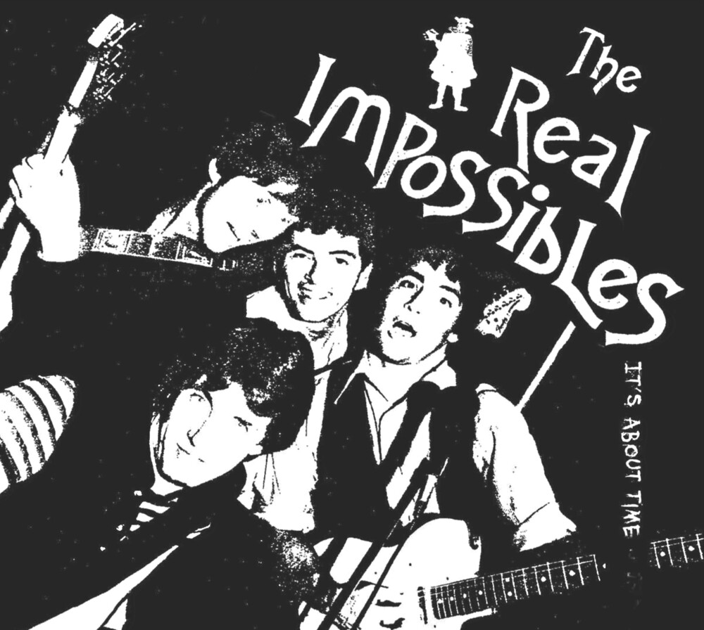 Real Impossibles - It's About Time
