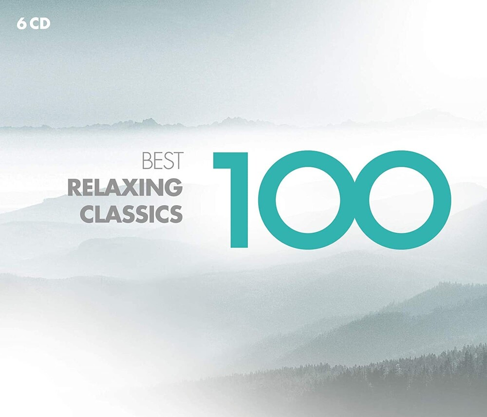 100 Best Relaxing Classics - 100 Best Relaxing Classics (Box)
