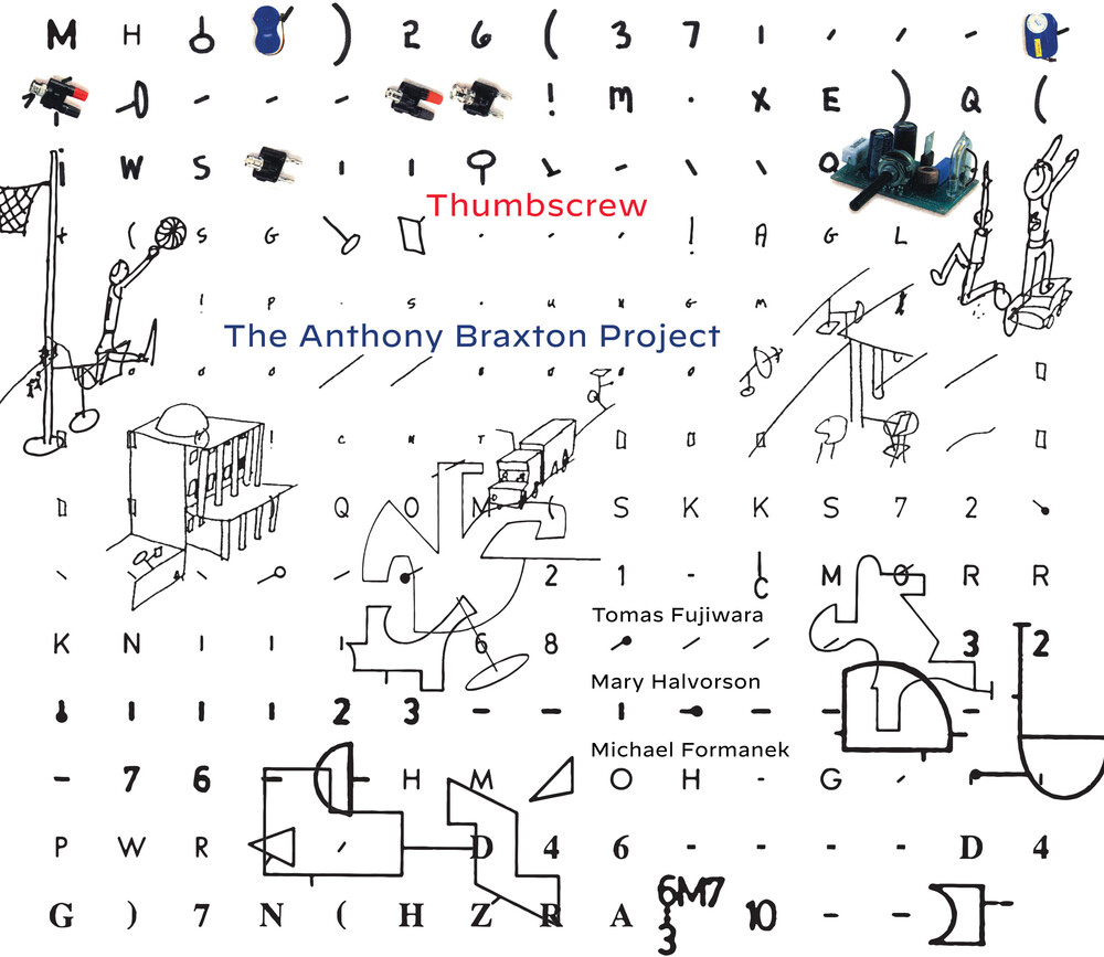 Thumbscrew - Anthony Braxton Project