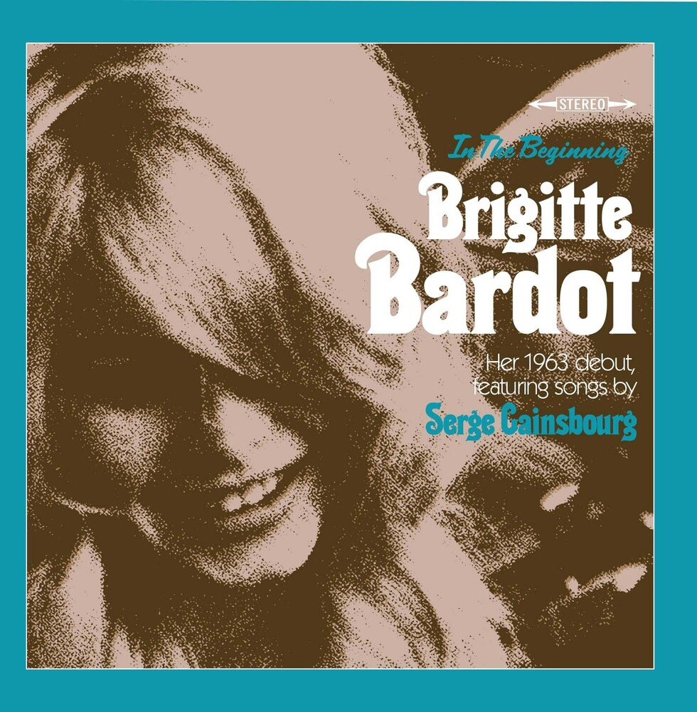 Brigitte Bardot - In The Beginning