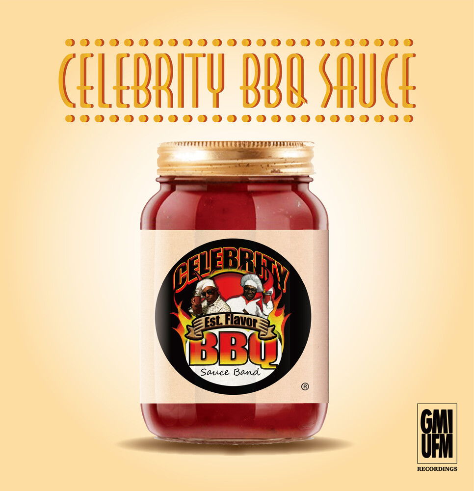 Gmi/Ufm - Celebrity Barbecue Sauce [Limited Edition]