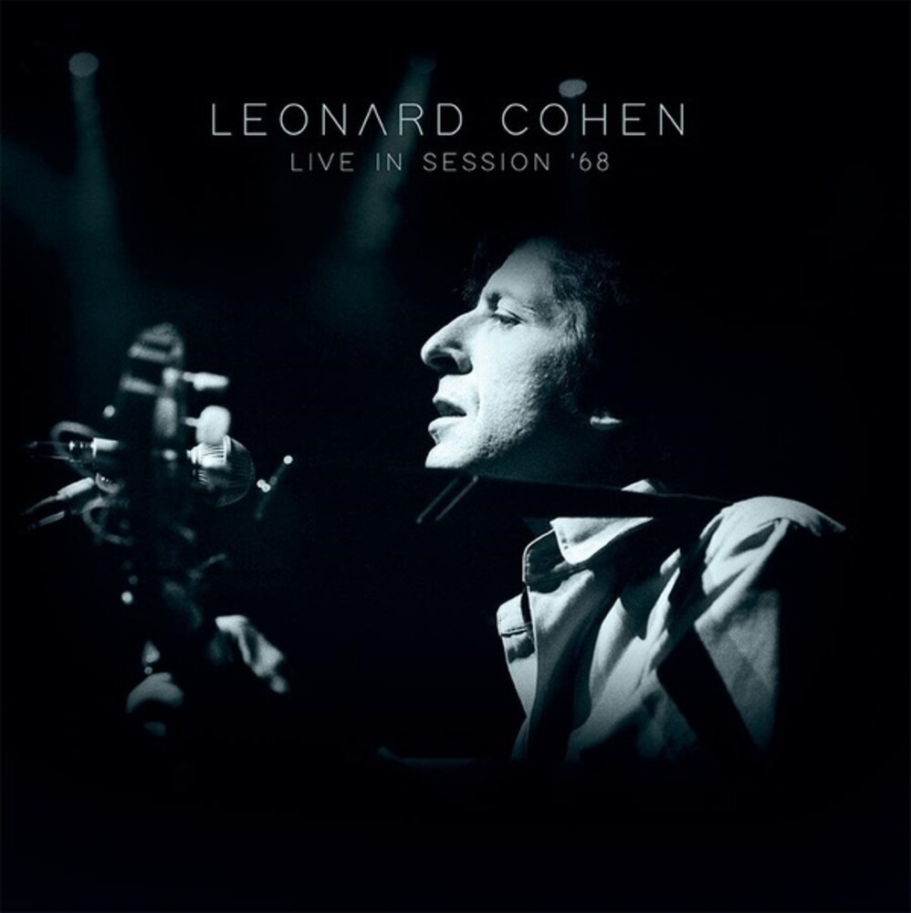 Leonard Cohen - Live In Session 68