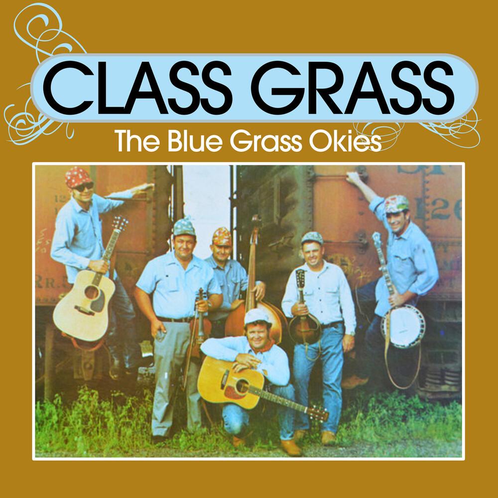 Blue Grass Okies - Class Grass