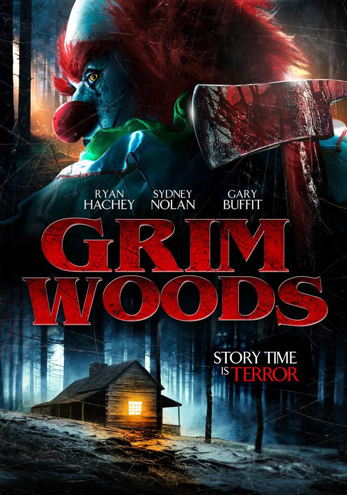 - Grim Woods