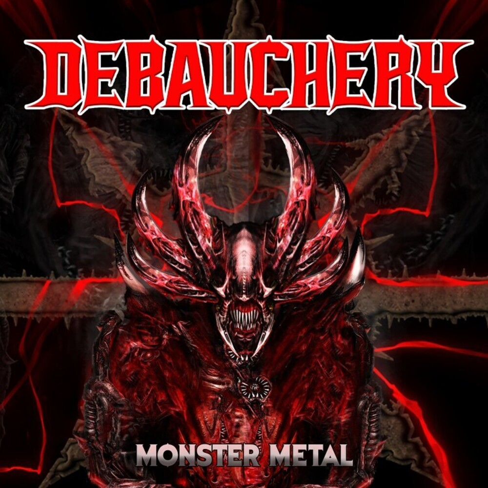 Debauchery - Monster Metal