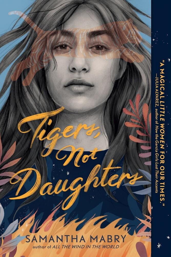 Samantha Mabry - Tigers Not Daughters (Ppbk)