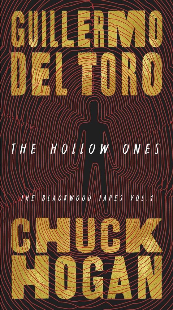 Del Guillermo Toro  / Hogan,Chuck - Hollow Ones (Msmk)