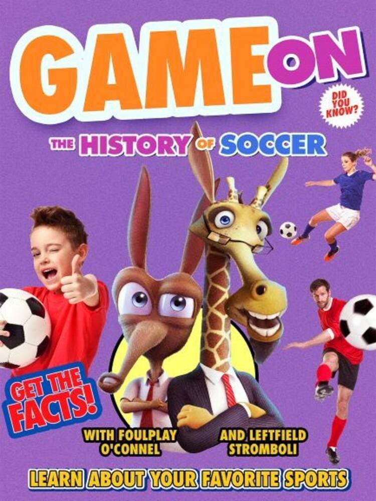Daniel Hagen - Game On: The History Of Soccer