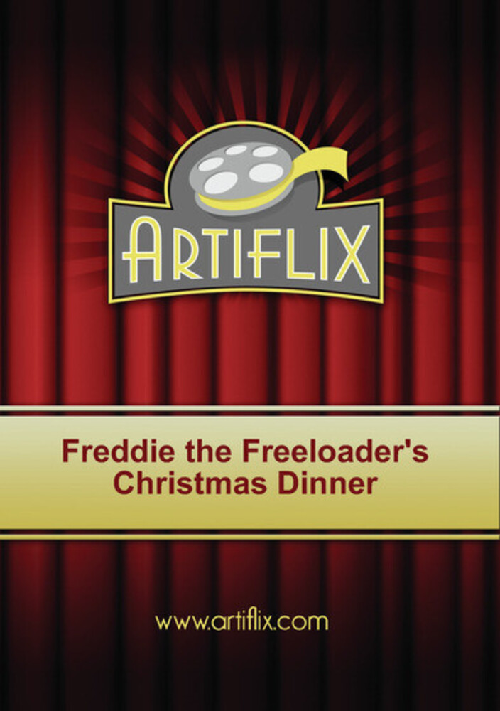 Freddie the Freeloader's Christmas Dinner - Freddie The Freeloader's Christmas Dinner / (Mod)