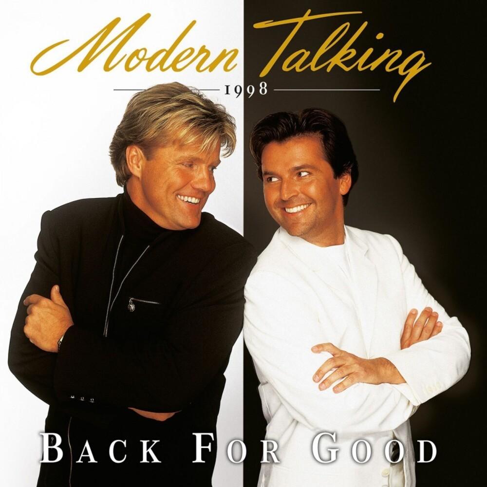 Modern Talking - Back For Good (Blk) [Colored Vinyl] [Limited Edition] [180 Gram] (Wht) (Hol)