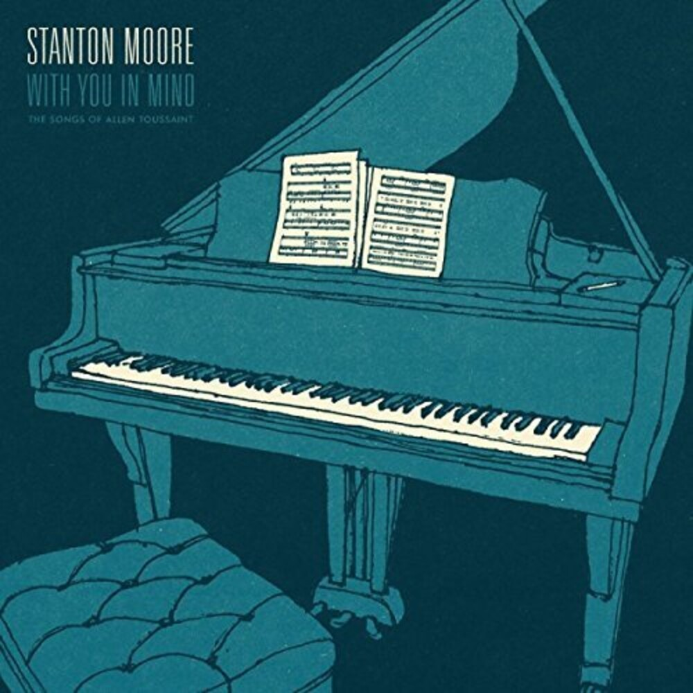 Stanton Moore - With You In Mind: The Songs Of Allen Toussaint