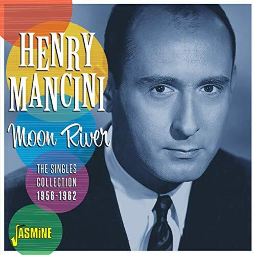 Henry Mancini - Moon River: The Singles Collection 1956-1962
