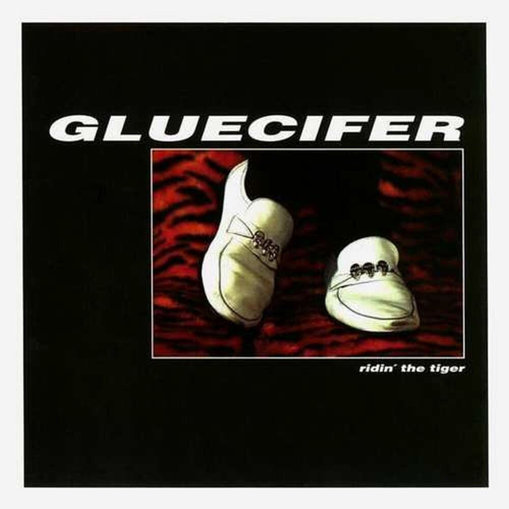 Gluecifer - Ridin` The Tiger