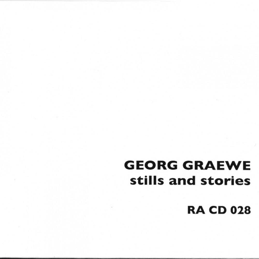 Georg Graewe - Stills and Stories