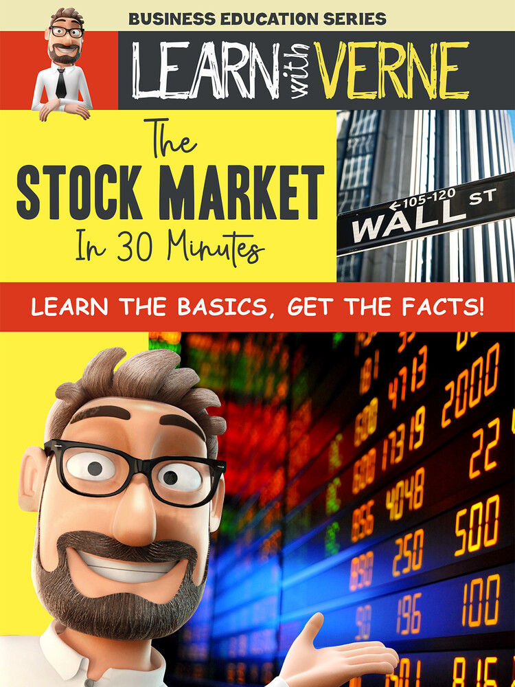- Learn With Verne: Stock Market In 30 Minutes