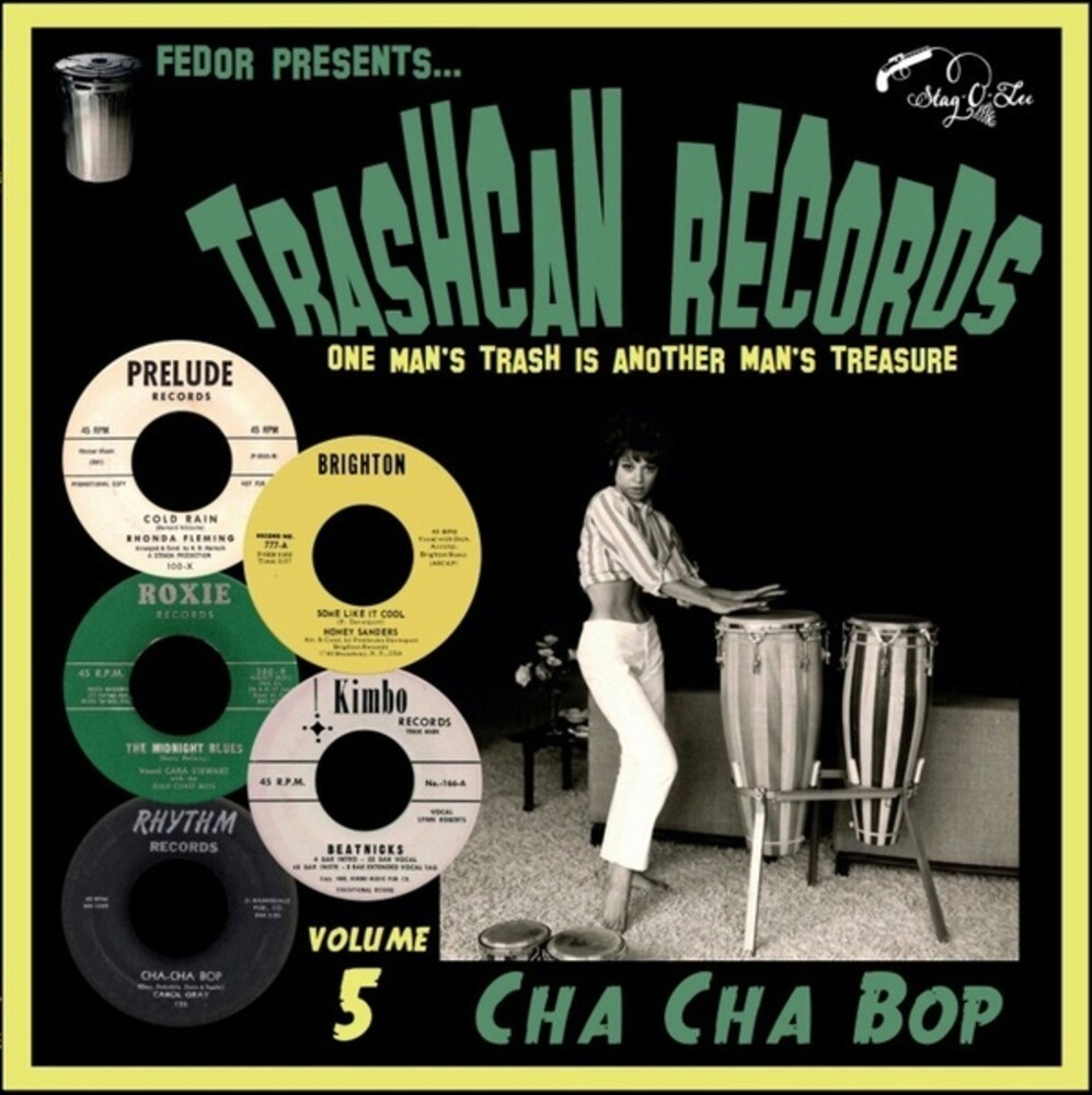 Trashcan Records Volume 5 Cha Cha Bop / Various - Trashcan Records Volume 5: Cha Cha Bop / Various