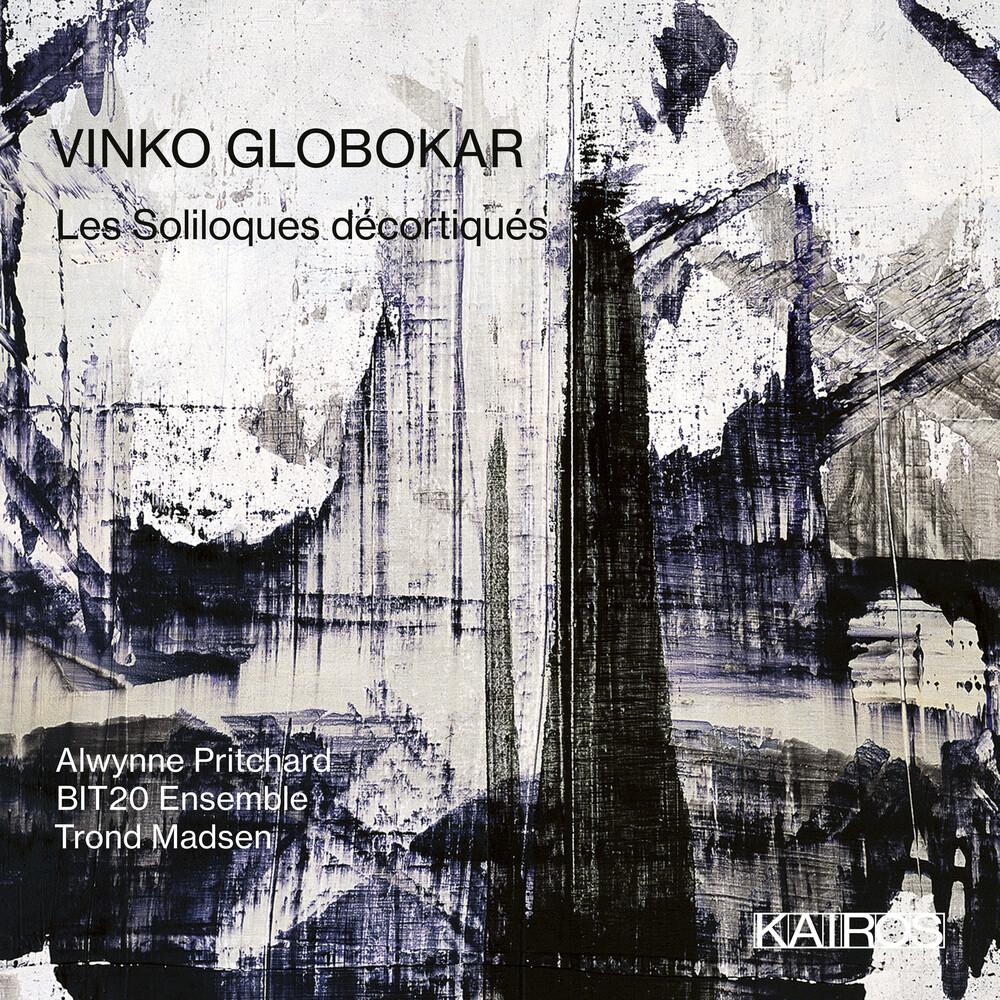 Bit20 Ensemble / Alwynne Pritchard - Vinko Globokar: Les Soliloques Decortiques