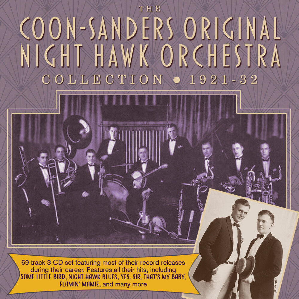 Coon-Sanders Original Night Hawk Orchestra - Collection 1921-32