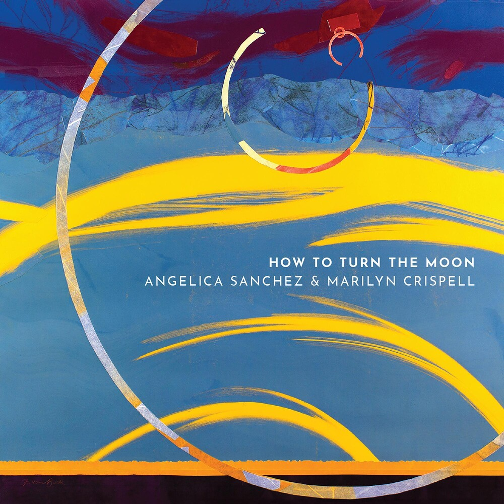 Angelica Sanchez / Crispell,Marilyn - How To Turn The Moon