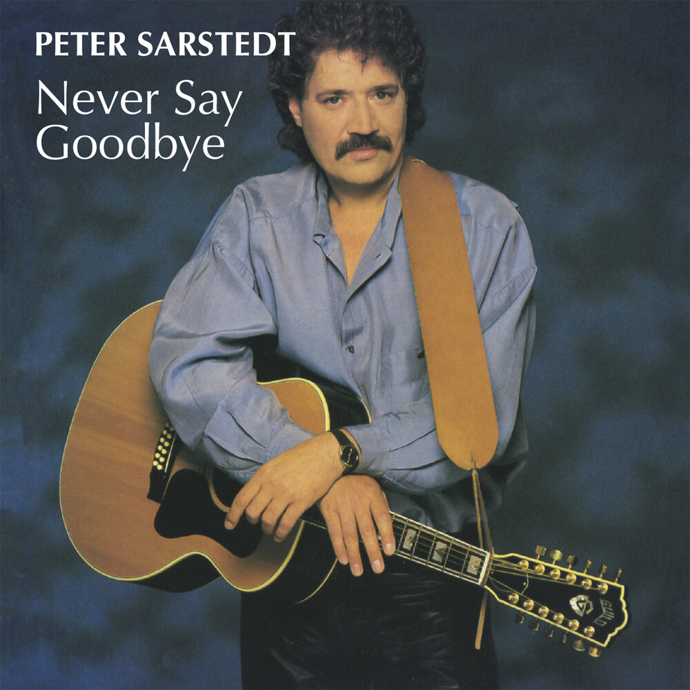 Peter Sarstedt - Never Say Goodbye