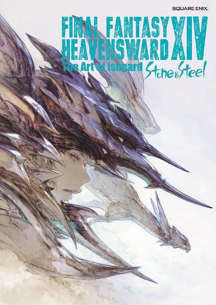 - Final Fantasy XIV: Heavensward: The Art of Ishgard: Stone and Steel