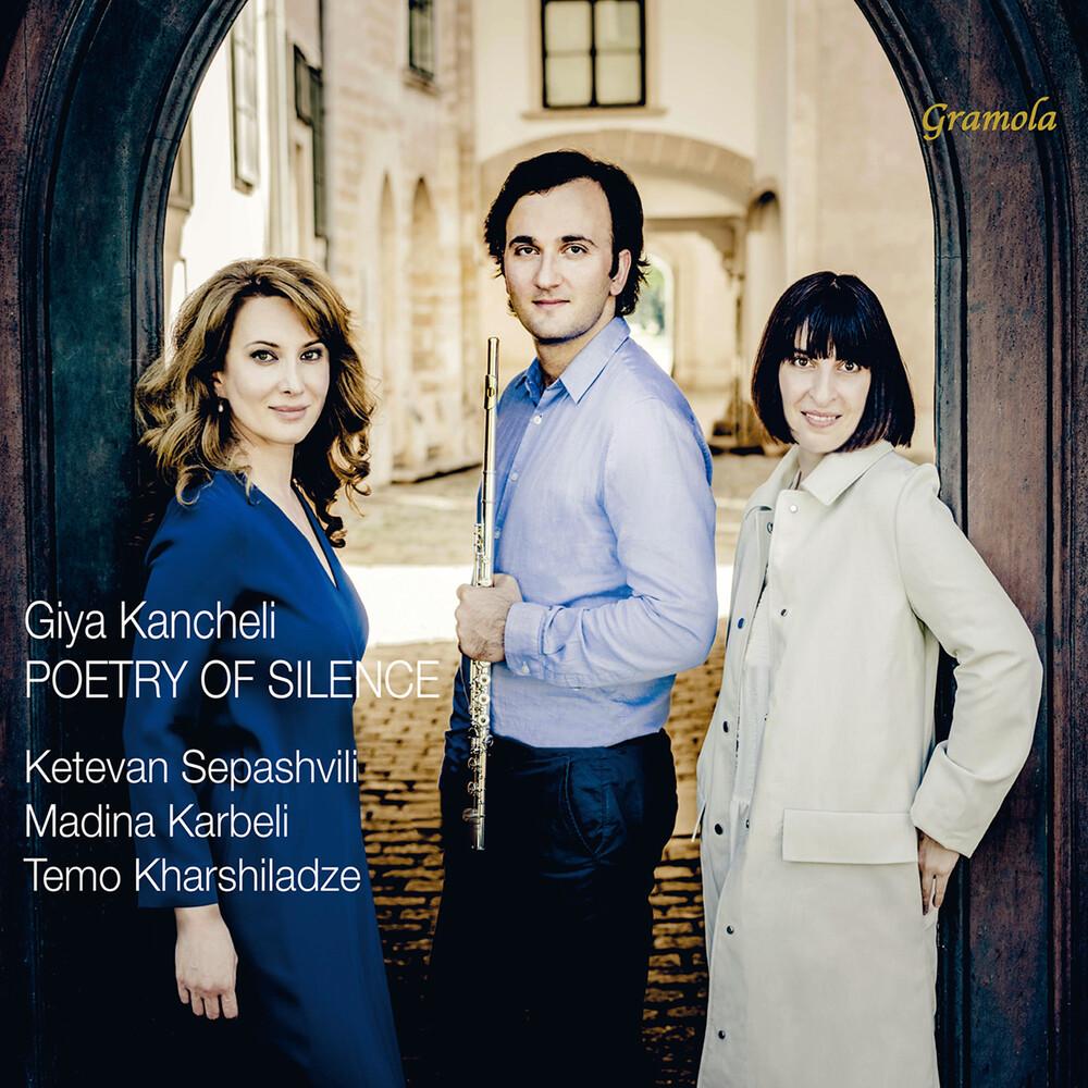 Kancheli / Sepashvili / Karbeli - Poetry Of Silence