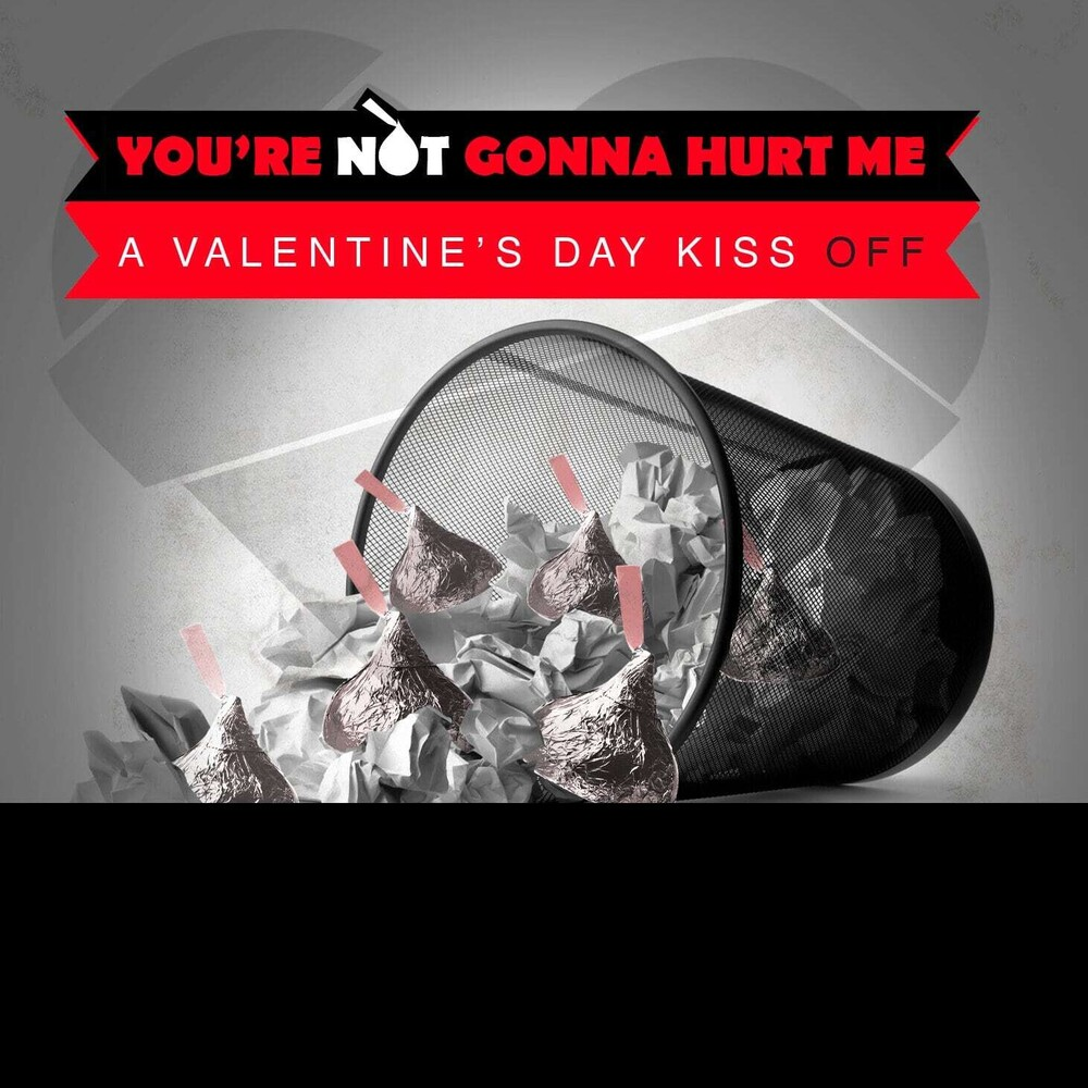 Various Artists - You're Not Gonna Hurt Me (A Valentine's Day) (Mod)