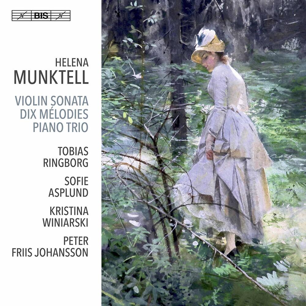 Munktell / Ringborg / Johansson - Violin Sonata / Dix Melodies (Hybr)