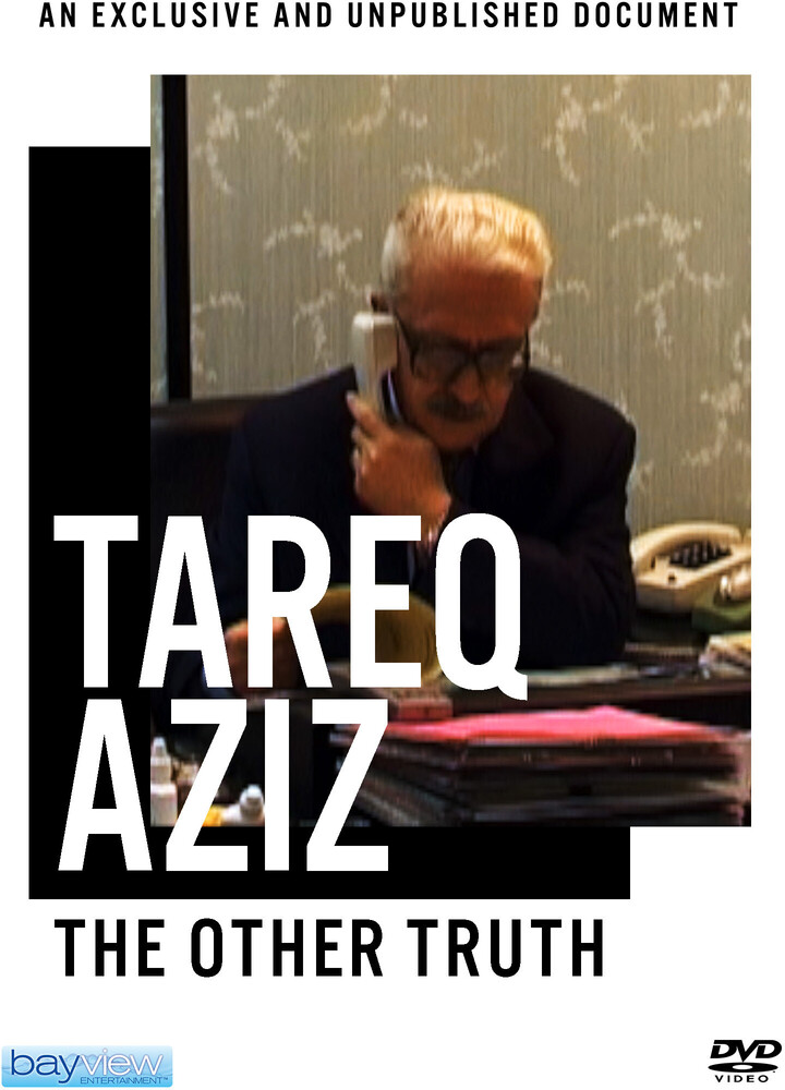 Tareq Aziz: Other Truth - Tareq Aziz: Other Truth
