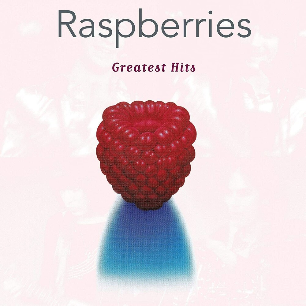 Raspberries - Greatest Hits