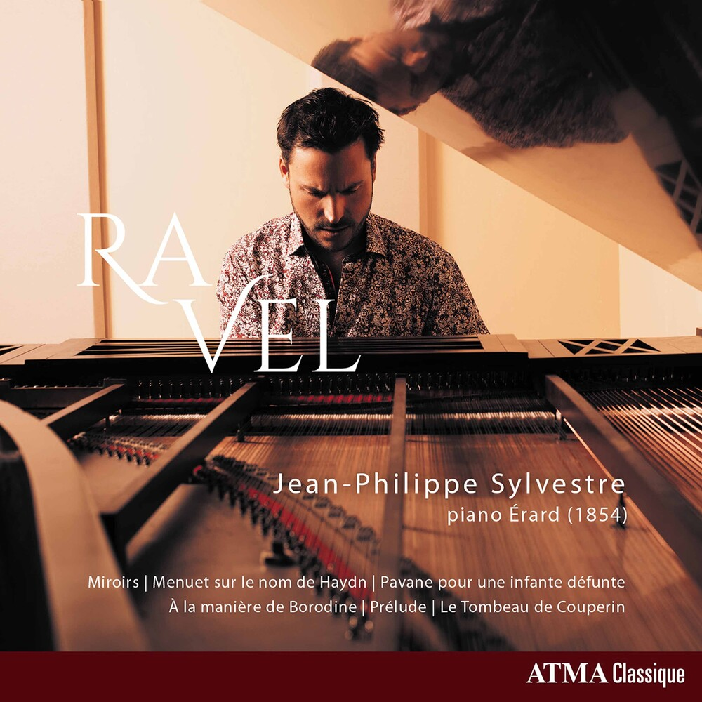 Ravel / Sylvestre - Jean-Philippe Sylvestre Plays