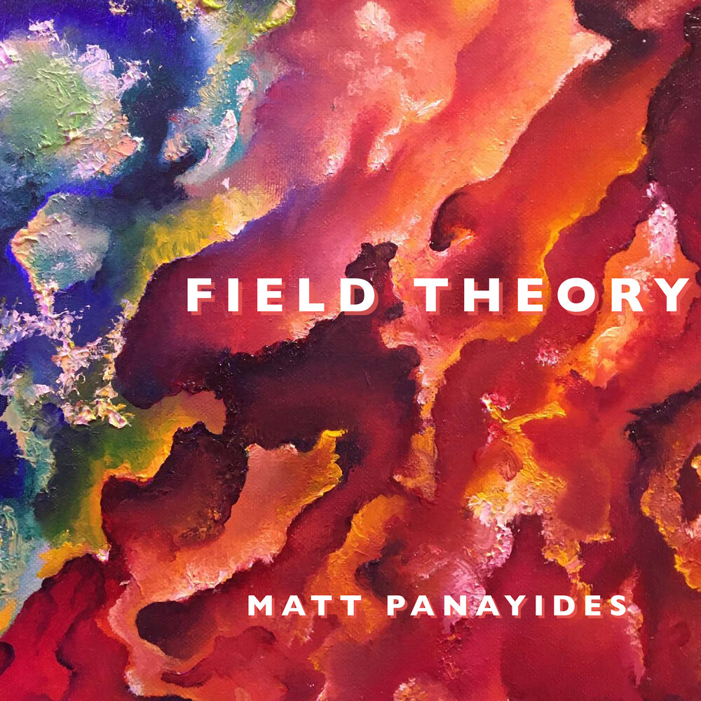 Matt Panayides - Field Theory
