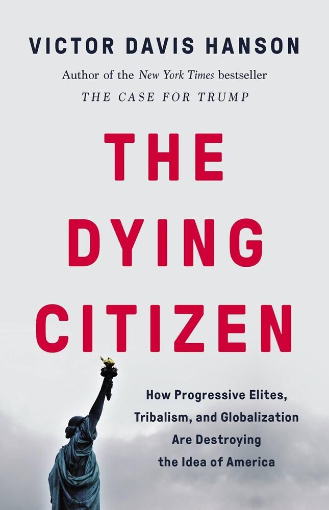 Victor Hanson  Davis - Dying Citizen (Hcvr)