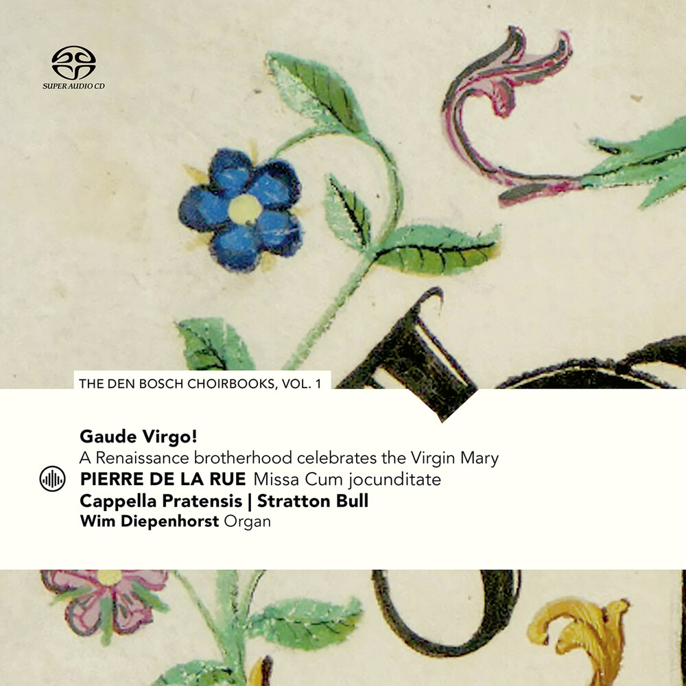 Rue / Cappella Pratensis - Den Bosch Choirbooks 1