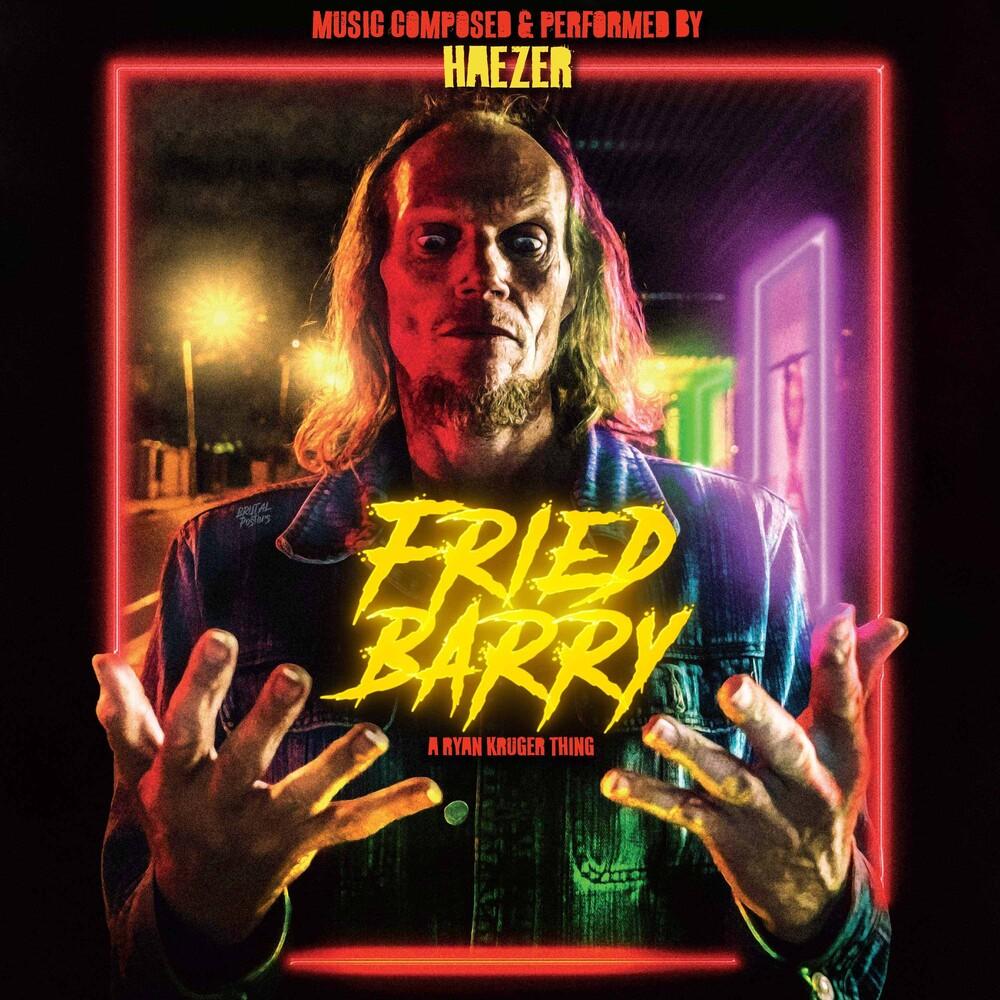 Haezer - Fried Barry (Original Soundtrack)