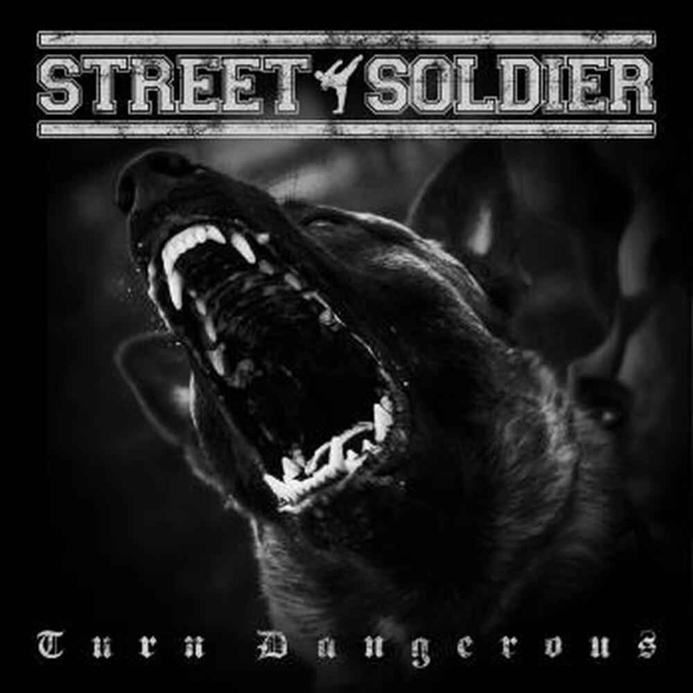 Street Soldier - Turn Dangerous (Uk)