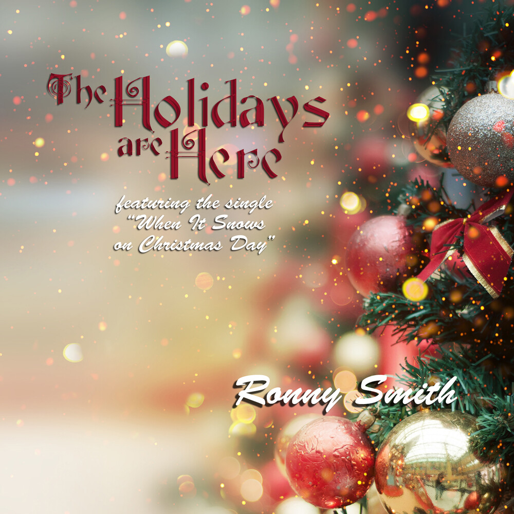 Ronny Smith - Holidays Are Here
