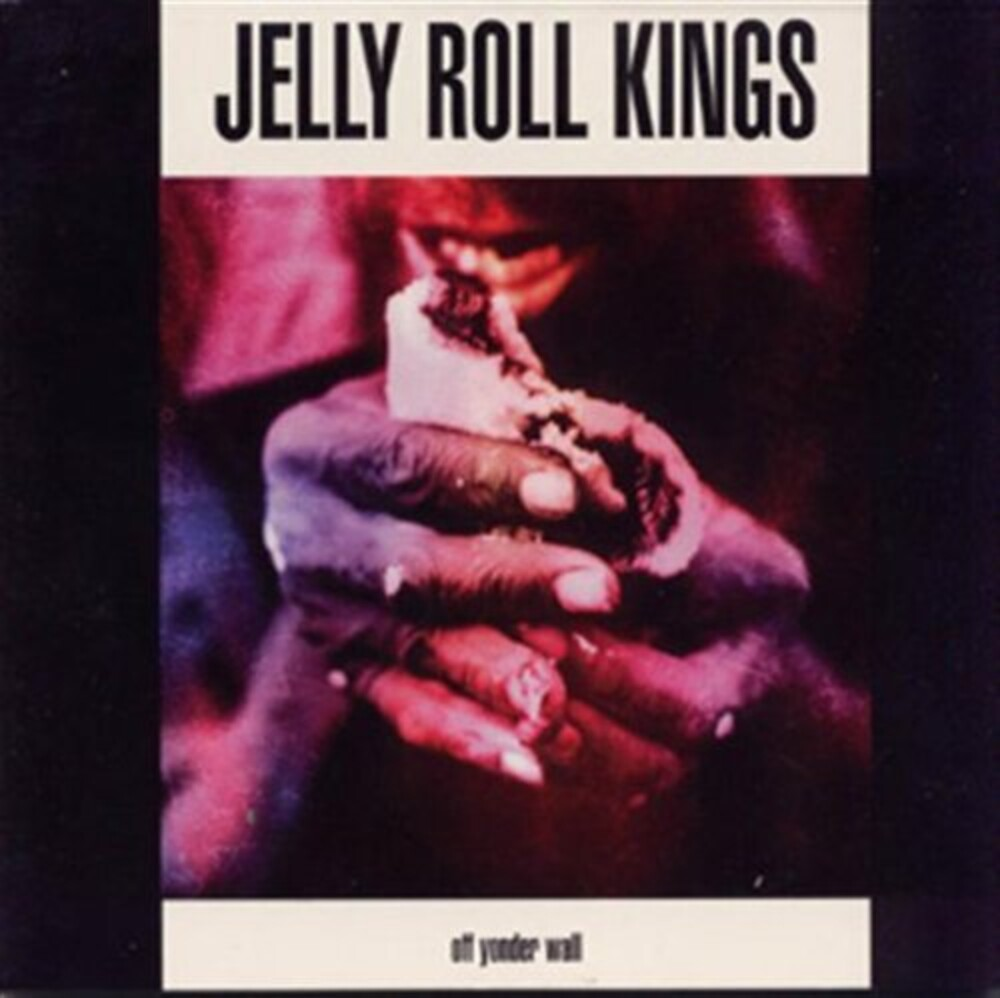 Jelly Roll Kings - Off Yonder Wall